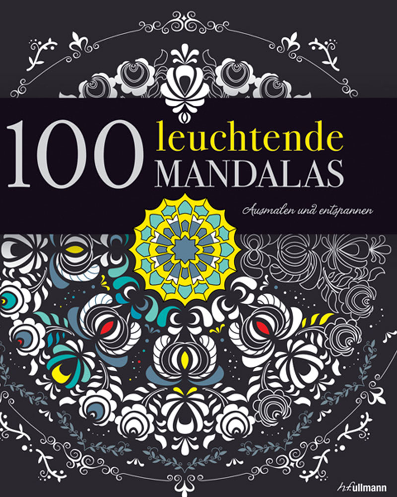 100 leuchtende mandalas entspannen mit malb chern f r erwachsene sein hanna martha. Black Bedroom Furniture Sets. Home Design Ideas