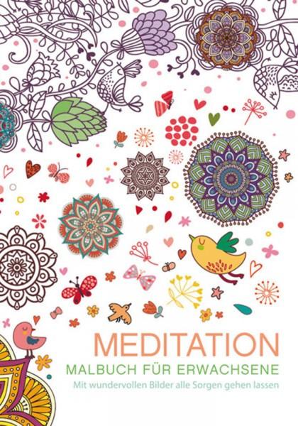 MEDITATION Malbuch für Erwachsene