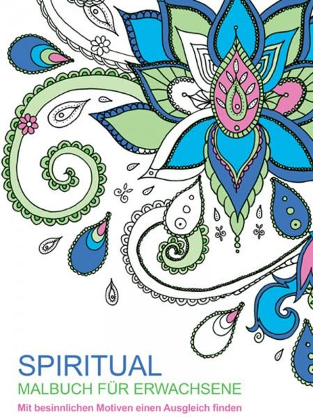 SPIRITUAL Malbuch für Erwachsene