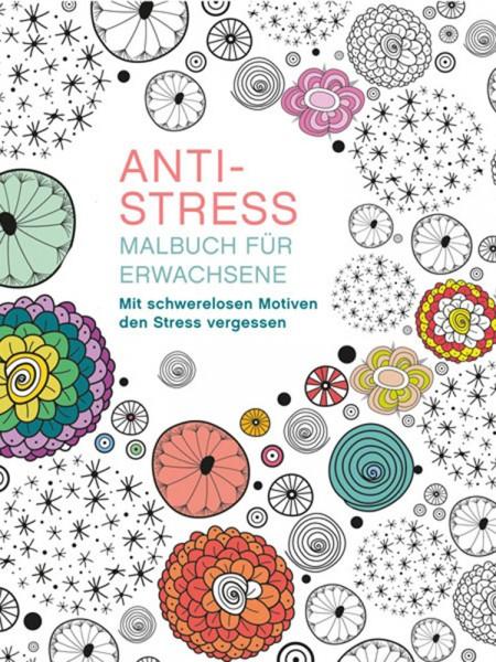 ANTI STRESS Malbuch für Erwachsene